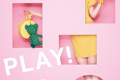 4PLA「LOVE PIECE - PLAY! FASHION」